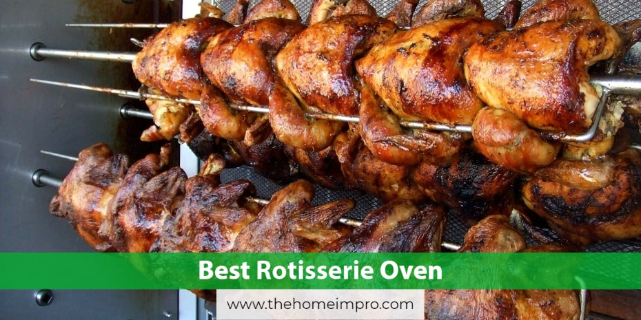 5 Best Rotisserie Oven Reviews 2020 | Your Wine and Dine Companion