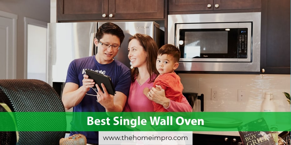 6 Best Single Wall Oven Reviews for 2020 | Yet It Makes Your Food Multiple