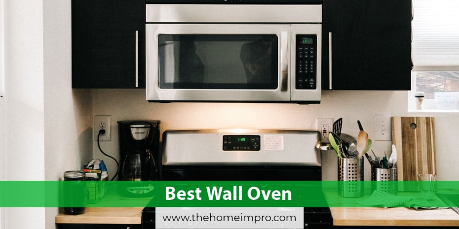 5 Best Wall Ovens Reviews for 2020 | Enticing Your Kitchen Cabinet