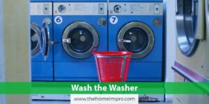 A Short Guide on How to Clean a Washing Machine