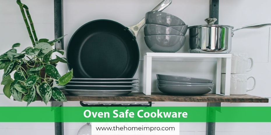 Oven Safe Cookware (Utensil That You SHOULD and SHOULD NOT Put Into an Oven)