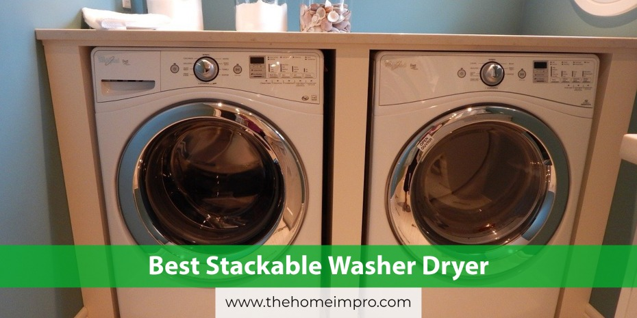 Best Stackable Washer Dryer | Twins Together