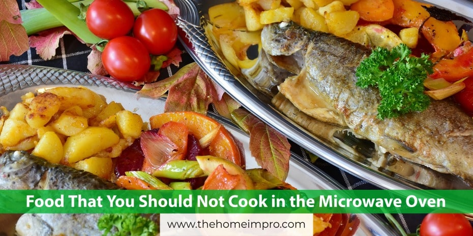 You are currently viewing Food That You Should Not Cook in the Microwave Oven